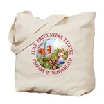 Alice Encounters Talking Flowers Tote Bag