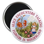 Alice Encounters Talking Flowers Magnet