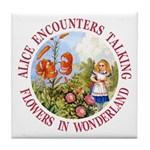 Alice Encounters Talking Flowers Tile Coaster