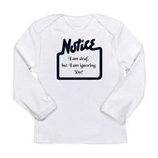 Notice Long Sleeve Infant T-Shirt