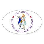 Follow Me - I'll Take You to Wonderland Sticker (O