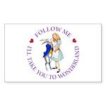 Follow Me - I'll Take You to Wonderland Sticker (R