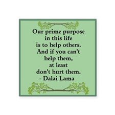 "The Purpose Of Life - Squar Square Sticker 3"" X 3"""
