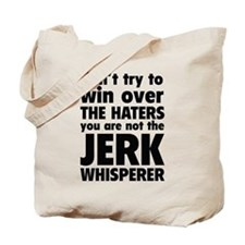 Jerk Whisperer Tote Bag