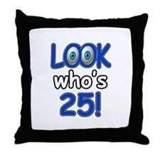 Look who's 25 Throw Pillow