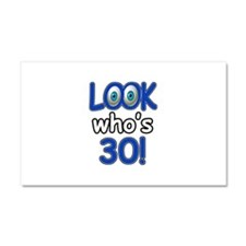 Look who's 30 Car Magnet 20 x 12