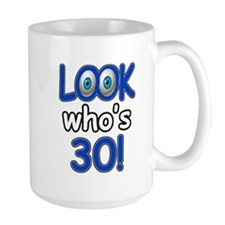 Look who's 30 Mug