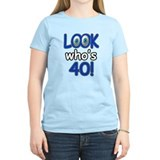 Look who's 40 T-Shirt