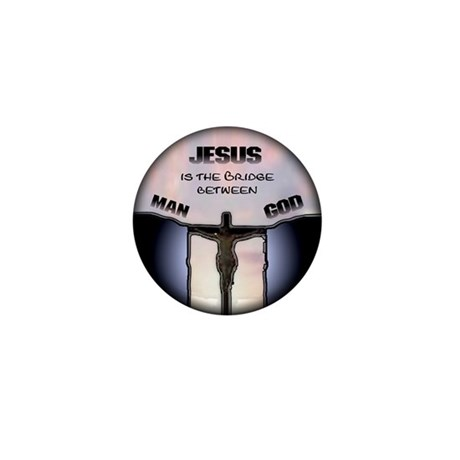 Jesus is the Bridge Mini Button