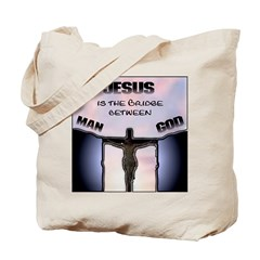 Jesus is the Bridge Tote Bag