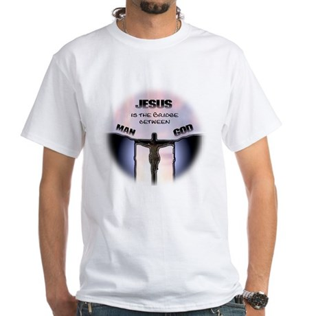 Jesus is the Bridge White T-Shirt