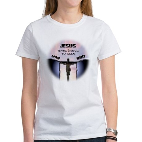 Jesus is the Bridge Women's T-Shirt