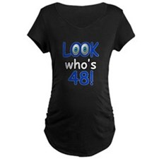 Look who's 48 T-Shirt