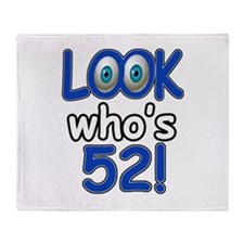 Look who's 52 Throw Blanket