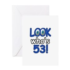 Look who's 53 Greeting Card