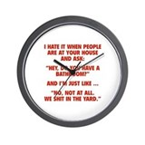 Do You Have A Bathroom? Wall Clock