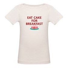 Eat Cake For Breakfast Tee