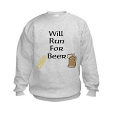 Will Run For Beer Sweatshirt