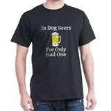 Dog Beers  T-Shirt