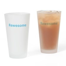 #awesome Drinking Glass