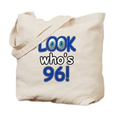 Look who's 96 Tote Bag