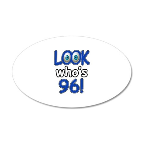 Look who's 96 20x12 Oval Wall Decal
