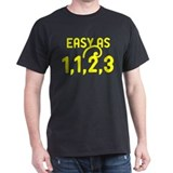 Easy as 1,1,2,3 T-Shirt