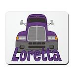 Trucker Loretta Mousepad