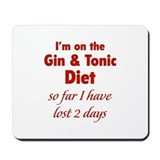 Gin &amp; Tonic Diet Mousepad