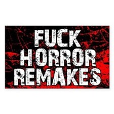 F*ck Horror Remakes 5x3 Decal