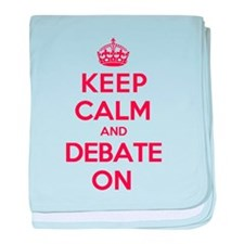 Keep Calm Debate baby blanket