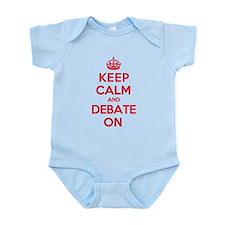 Keep Calm Debate Infant Bodysuit
