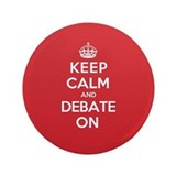 Keep Calm Debate 3.5&quot; Button