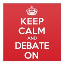"Keep Calm Debate Square Car Magnet 3"" x 3"""