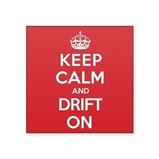"Keep Calm Drift Square Sticker 3"" x 3"""