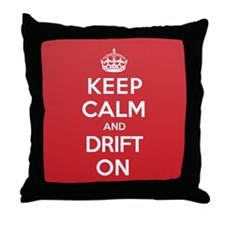 Keep Calm Drift Throw Pillow
