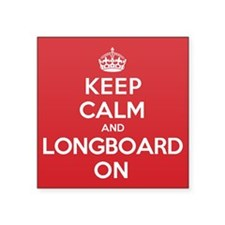 "Keep Calm Longboard Square Sticker 3"" x 3"""