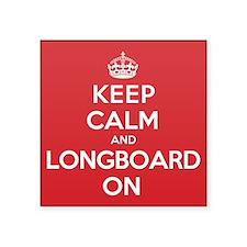 "Keep Calm Longboard Square Sticker 3"" x 3"""