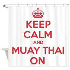Keep Calm Muay Thai Shower Curtain