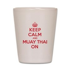 Keep Calm Muay Thai Shot Glass