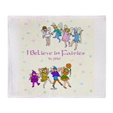 I Believe in Fairies.jpg Throw Blanket