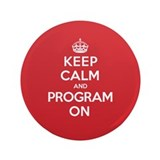 "Keep Calm Program 3.5"" Button"