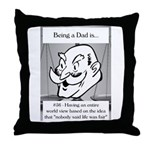 Life Isn't Fair Dad Throw Pillow
