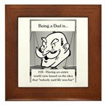 Life Isn't Fair Dad Framed Tile