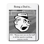 Eye on the Ball Dad Mousepad