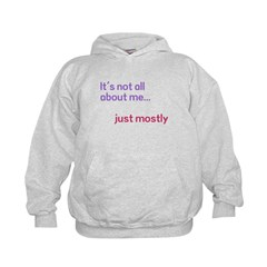 Its Not About Me Kids Hoodie