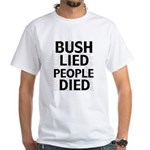 Bush Lied People Died Tee