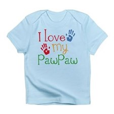 I Love PawPaw Infant T-Shirt