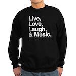 love and music Sweatshirt (dark)