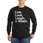 love and music Long Sleeve Dark T-Shirt